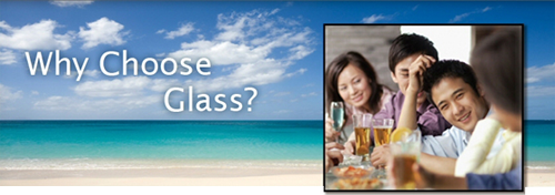 Why choose glass?
